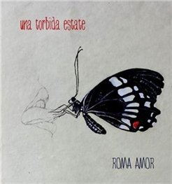 Roma Amor - Una Torbida Estate (2015)